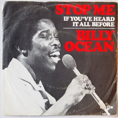 Billy Ocean - Stop me (if you've heard it all before) - Single