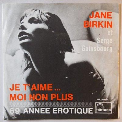 Jane Birkin & Serge Gainsbourg - Je t'aime moi non plus - Single