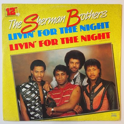 """Sherman Brothers - Livin' for the night - 12"""""""
