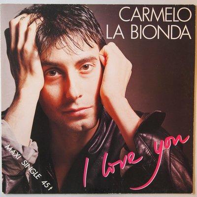 """Carmelo La Bionda - I love you - 12"""""""