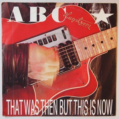 ABC - That Was Then But This Is Now - Single