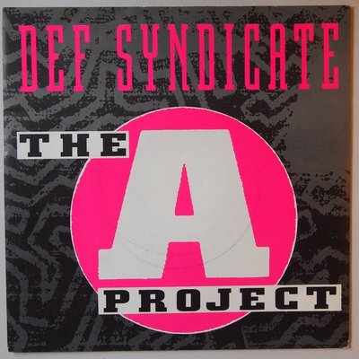 Def Syndicate - The A Project - Single
