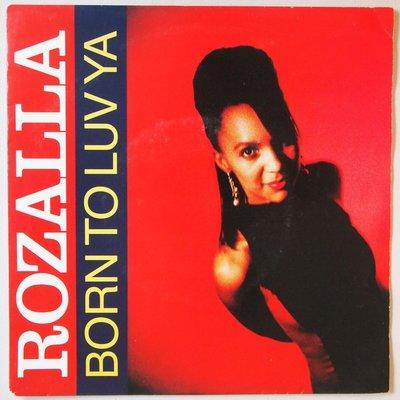 Rozalla - Born To Luv Ya - Single