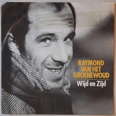 Raymond van het Groenewoud - Wijd en Zijd - Single