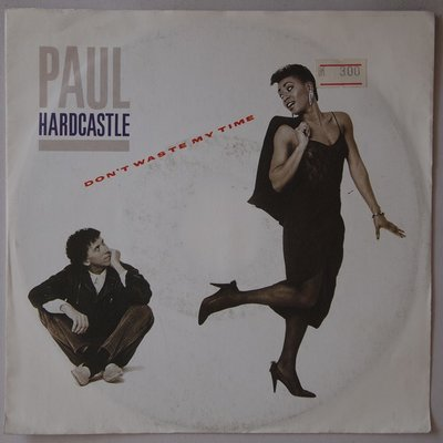 Paul Hardcastle - Don't waste my time - Single