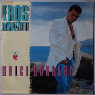 Eros Ramazzotti - Dolce Barbara - Single