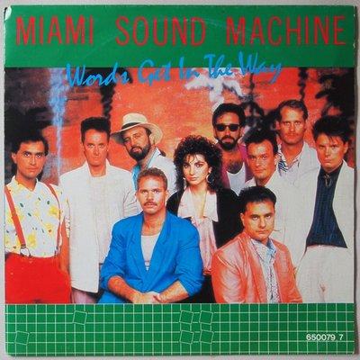 Miami Sound Machine - Words get in the way - Single