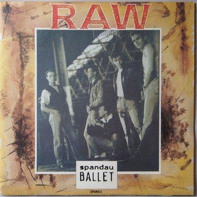 Spandau Ballet - Raw - Single