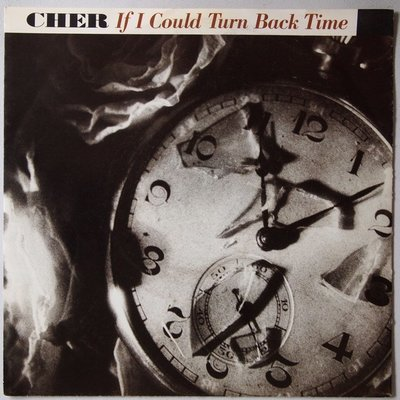 Cher - If I could turn back time - Single