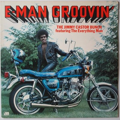 Jimmy Castor Bunch Featuring The Everything Man - E-Man Groovin'  - LP