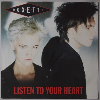 Roxette - Listen to your heart - Single