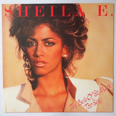 """Sheila E. - The belle of St. Mark - 12"""""""