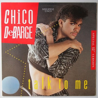Chico DeBarge - Talk to me - 12""