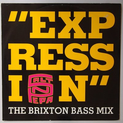 Salt 'N' Pepa ? - Expression (The Brixton Bass Mix)  - 12""