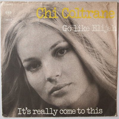 Chi Coltrane - Go like Elijah - Single