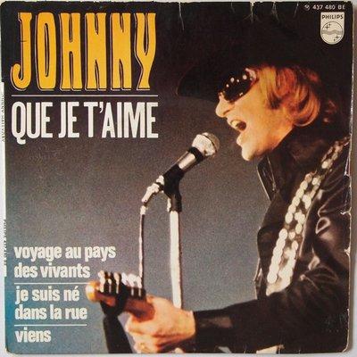 Johnny Hallyday - Que je t'aime - Single