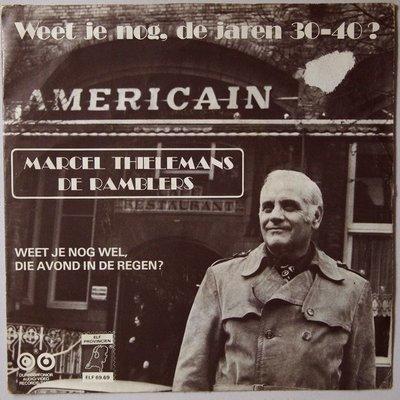 Marcel Thielemans - Weet je nog, de jaren 30-40? / Weet je nog wel, die avond in de regen? - Single