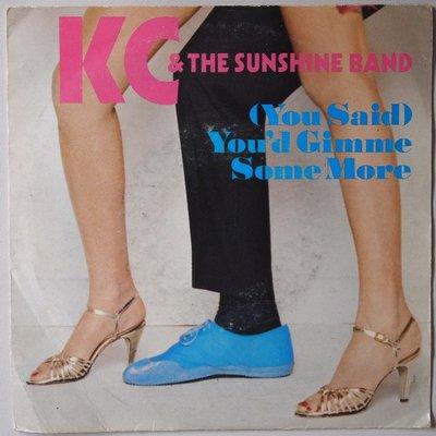 KC & The Sunshine Band - (You said) you'd gimme some more - Single