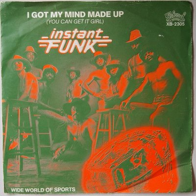 Instant Funk - I got my mind made up (you can get it girl) - Single