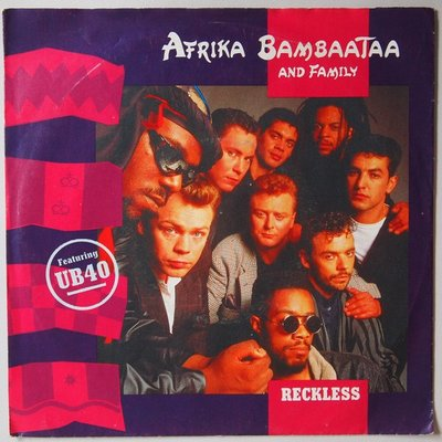 Africa Bambaataa and Family featuring UB40 - Reckless - Single
