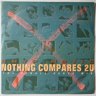 Chyp-Notic - Nothing compares 2 U - Single