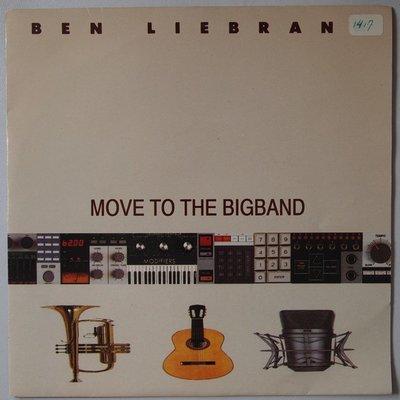 Ben Liebrand featuring Tony Scott - Move to the bigband - Single