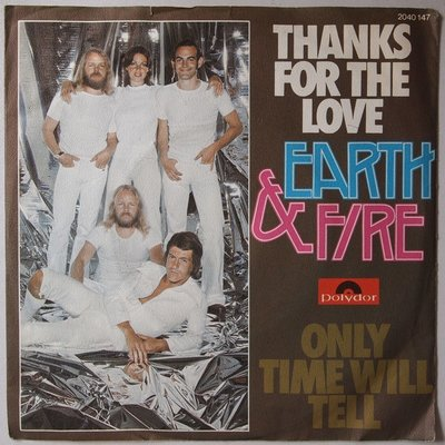 Earth & Fire - Thanks for the love - Single