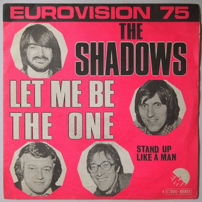 Shadows, The - Let me be the one - Single