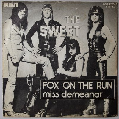 Sweet, The - Fox on the run - Single