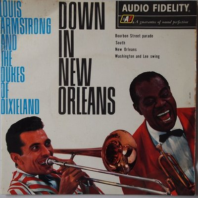 Louis Armstrong and The Dukes Of Dixieland - Down in New Orleans - Single